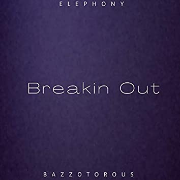Breakin Out
