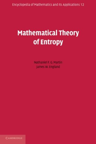 Mathematical Theory of Entropy (Encyclopedia of Mathematics and its Applications, Band 12)