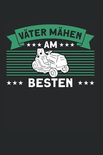Väter Mähen Am Besten: Rasenmäher &...
