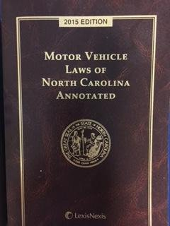 Paperback MOTOR VEHICLE LAWS OF NC ANNOTATED 2015 Book