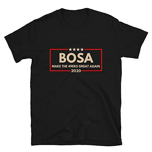 Libertee Bosa 2020 Make The 49ers Great Again Softstyle T-Shirt 49ers Bosa Shirt, Black, XX-Large