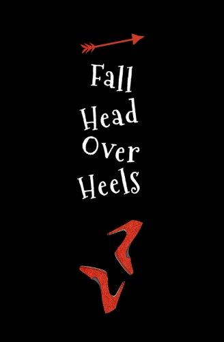 Fall Head Over Heels: Blank Journal and Movie Quote