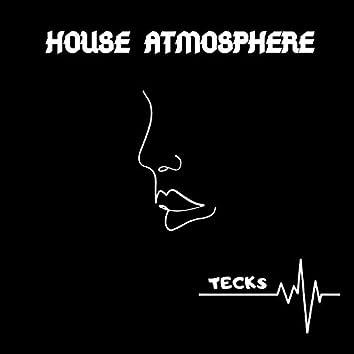 House Atmosphere
