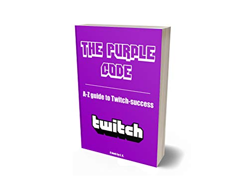The Purple Code Twitch: From 0 to 100 viewers on Twitch.tv in 2 months (updated 2020)