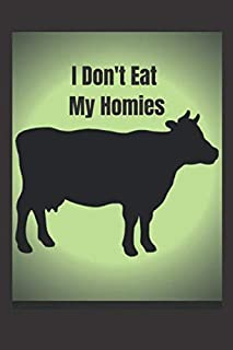 |Notebook/Journal - College Ruled - Vegan Gift Idea - I Don't Eat My Homies| (Eco Notebook)