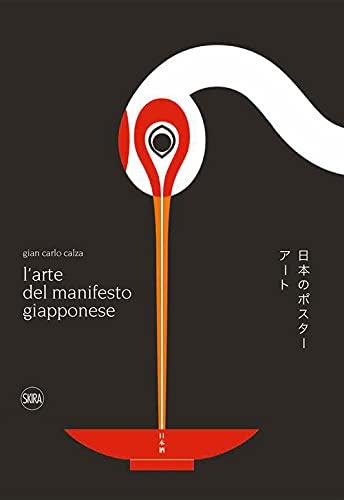 L'arte del manifesto giapponese. Ediz. illustrata