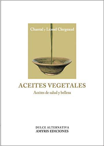 Aceites vegetales Aceites salud belleza Dulce Alternativa