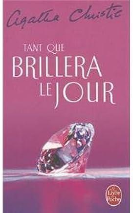 Tant Que Brillera Le Jour Agatha Christie 9782253148630