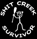 Chase Grace Studio Shit Creek Survivor River Camping Paddle Autocollant en Vinyle Blanc