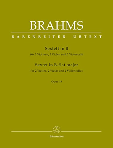 Sextett in B-Dur op. 18 für 2 Violinen, 2 Bratschen und 2 Violoncelli. Stimmensatz, Urtextausgabe