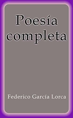 Poesía completa de Federico García Lorca
