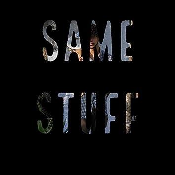 Same Stuff