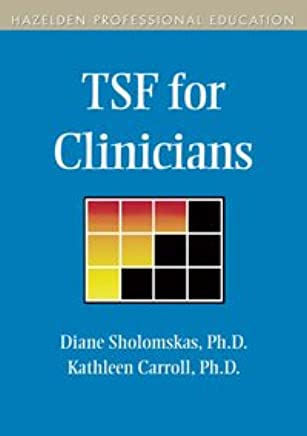 TSF for Clinicians: Hazelden Professional Education