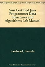 Sun Certified Java Programmer Data Structures and Algorithms Lab Manual