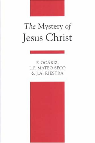 The Mystery of Jesus Christ (Theology Textbook)