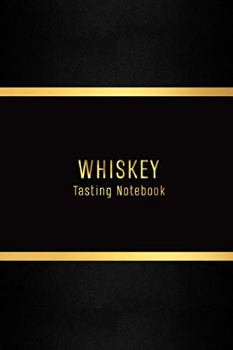 Whiskey Tasting Notebook: Whisky log for whiskey lovers | Premium Record keeping log book for Whiskey drinkers and collecters