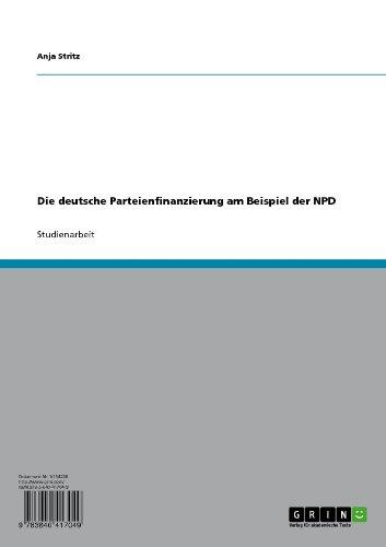 Die deutsche Parteienfinanzierung am Beispiel der NPD