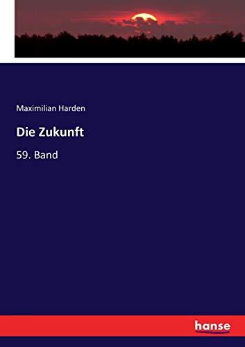 Die Zukunft: 59. Band