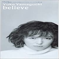Believe by Yuko Yamaguchi