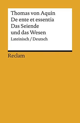 De ente et essentia / Das Seiende und das Wesen: Lateinisch/Deutsch (Reclams Universal-Bibliothek)