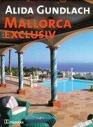 Mallorca Exclusiv: Buch zur ARD-Sendung