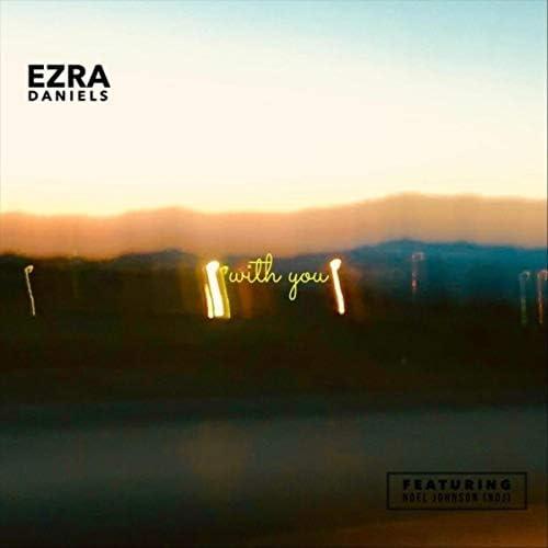 Ezra Daniels feat. Noel Johnson (NDJ)