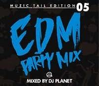 Muzic Tail Edition 05 / DJ Planet