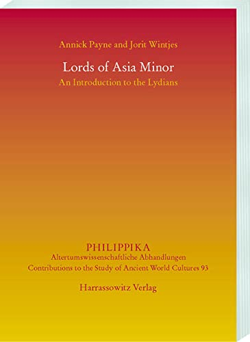 Lords of Asia Minor: An Introduction to the Lydians (Philippika)