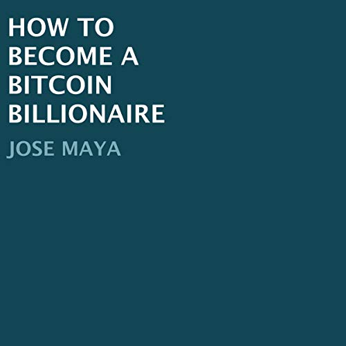 『How to Become a Bitcoin Billionaire』のカバーアート