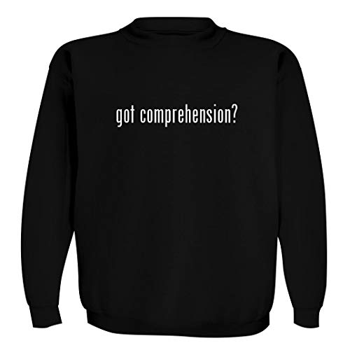 got comprehension? - Men's Crewneck Sweatshirt, Black, XX-Large
