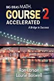 Big Ideas Math A Bridge To Success: Student Edition Course 2 Accelerated 2014