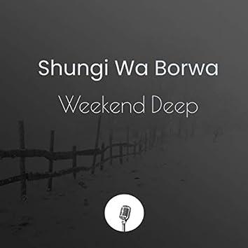 Weekend Deep