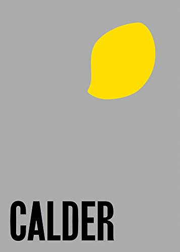 Image of Alexander Calder: From the Stony River to the Sky