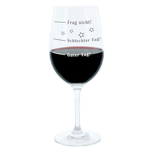Leonardo Weinglas XL, Guter Tag!, Schlechter Tag!, Frag Nicht!, Geschenk Stimmungsglas mit lustiger Gravur, Mood Wein Glas, 610ml
