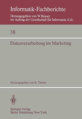 Datenverarbeitung im Marketing: Heidelberg, 9-10. Oktober 1980 (Informatik-Fachberichte, 38, Band 38)