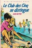 Le club des cinq se distingue - Collection : Bibliothèque rose cartonnée & illustrée