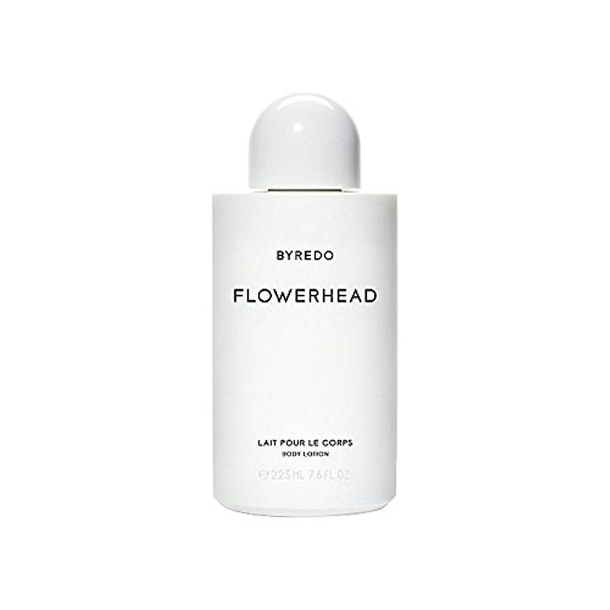 作成する道路を作るプロセス学部長Byredo Flowerhead Body Lotion 225ml (Pack of 6) - ボディローション225ミリリットル x6 [並行輸入品]