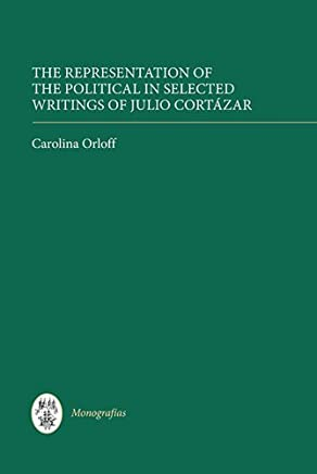 The Representation of the Political in Selected Writings of Julio Cortázar (325)
