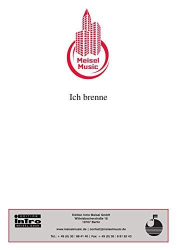 Ich brenne: as performed by Gilla, Single Songbook