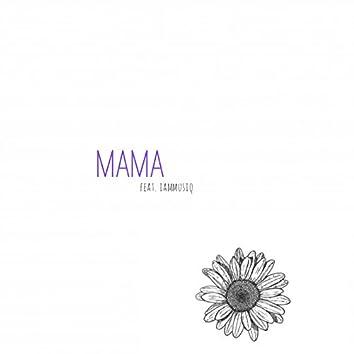 Mama (feat. IamMusiq)