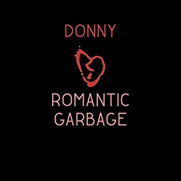Romantic Garbage