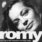 Romy - Drei Tage im Mai. Romy Schneider in Paris. Fotografische Portraits: Romy - Drei Tage im Mai