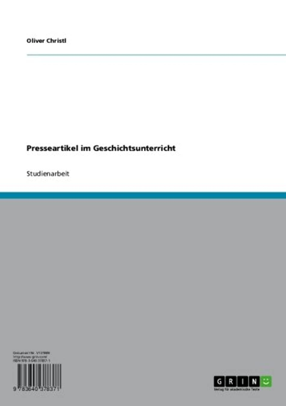 ギャンブルバッチましいPresseartikel im Geschichtsunterricht (German Edition)