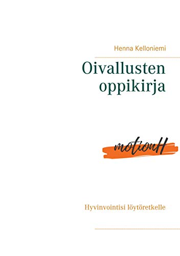 Oivallusten oppikirja: Hyvinvointisi löytöretkelle (Finnish Edition)
