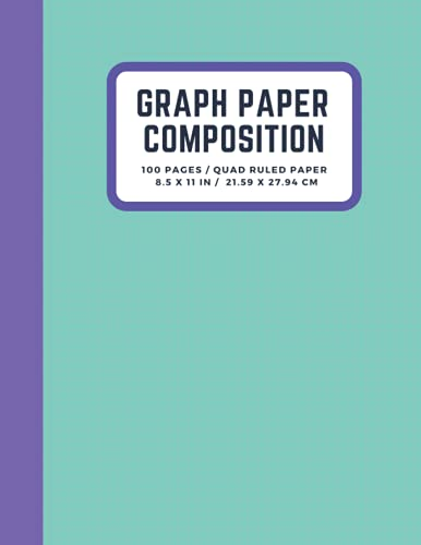 Graph Paper Composition Notebook: Graph Paper Notebook Journal, Quad Ruled 5 squares per inch, Engineering Paper Notebook, Grid Paper Notebook, Math ... for Students, 100 Sheets (Large, 8.5 x 11)