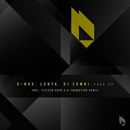 D-Nox, DJ Zombi & Lonya