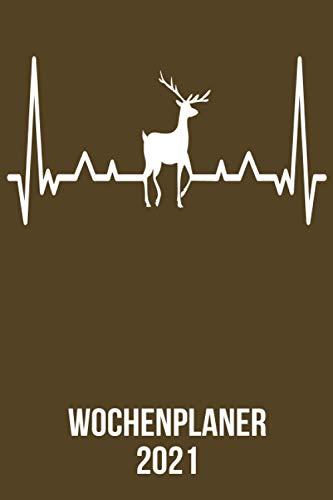 Wochenplaner 2021: Wochenplaner zum notieren, organisieren und planen DIN A5. Kalender / Terminkalender / Monats- / Tagesübersicht / Kontakt- / Geburtstags listen / Hirsch Elch heartbeat herzschlag