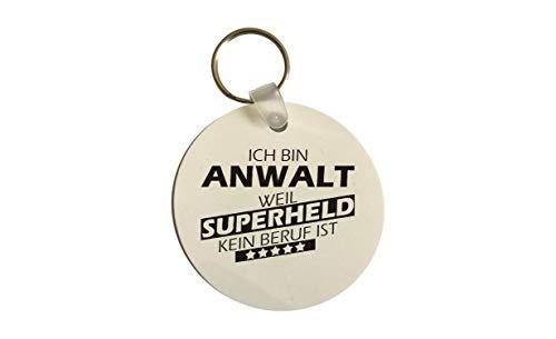 Schlüsselanhänger rund, Ich Bin Anwalt Weil Superheld kein Beruf ist