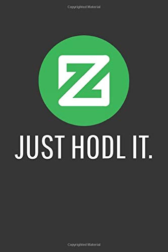 Just Hodl It Zcoin Workout Journal: Gym Gift, 120 Pages, 6 x 9, Fitness Calendar Matte Finish