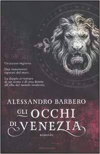 GLI OCCHI DI VENEZIA Prima edizione